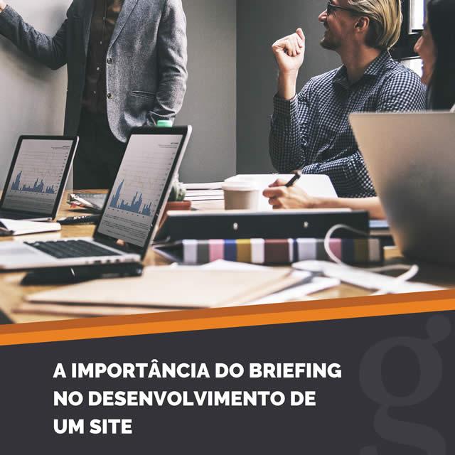 A Importância Do Briefing No Desenvolvimento De Um Site